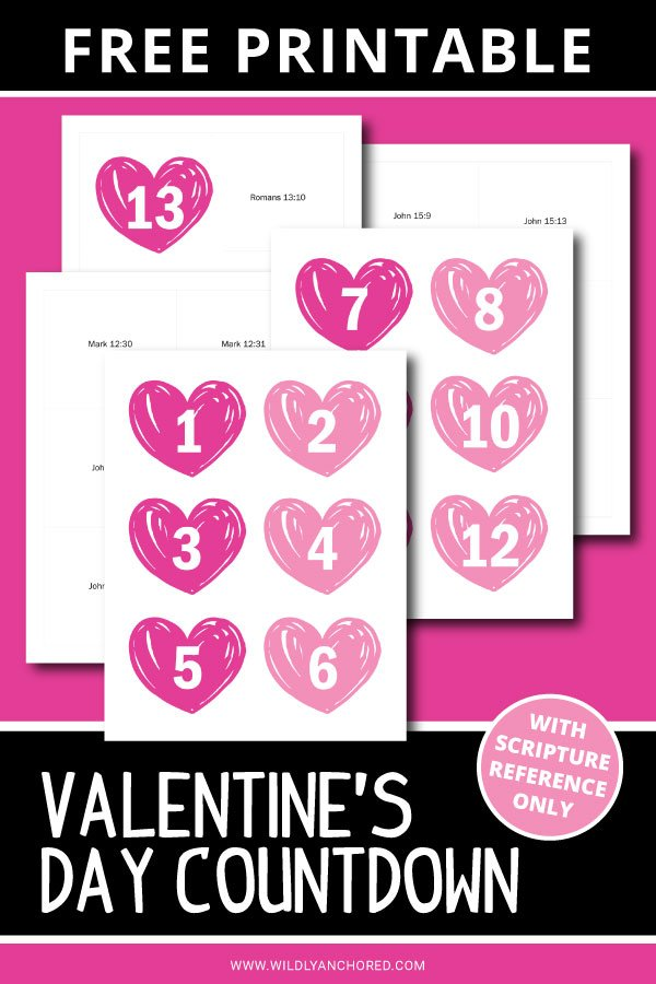 Countdown to Valentine's Day with  a scripture each day with this FREE PRINTABLE