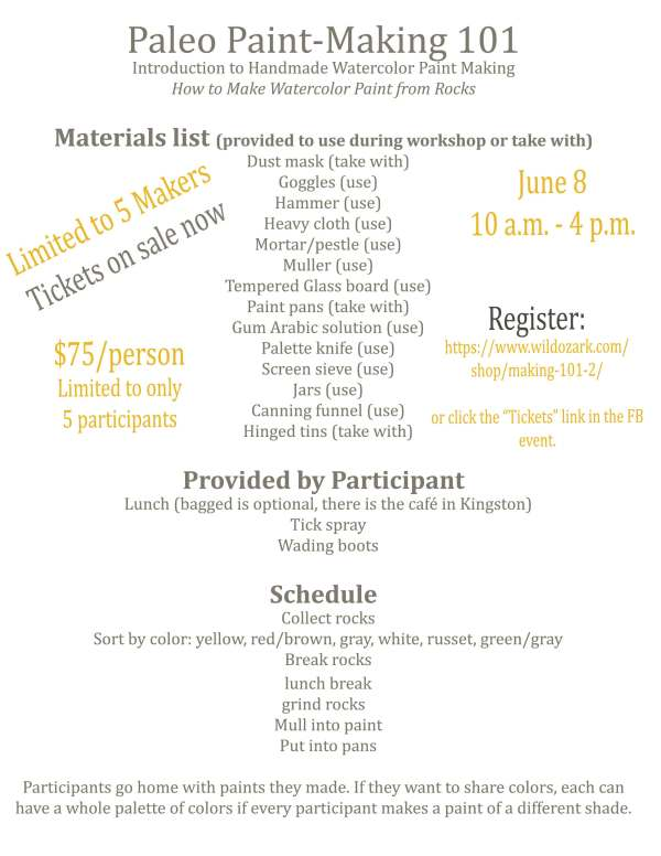 Flyer for the June 8 Paint-Making 101 class. Forage and learn to make handmade watercolors from rocks.