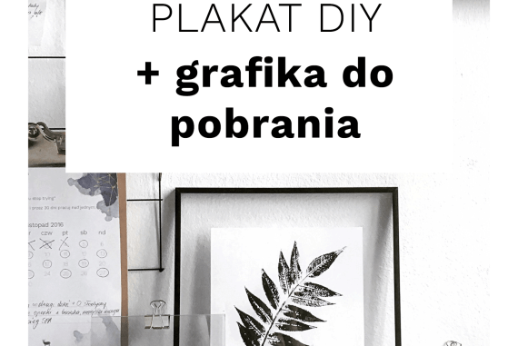 Grafika Z Liściem Diy Plakat Do Pobrania Blog Wild Rocks