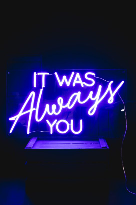 Electric Blue it was always you neon sign