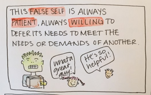 9 - false self patient and willing
