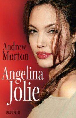 Andrew Morton: Angelina Jolie - Biographie