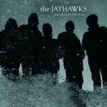 The Jayhawks - Mockingbird Time (Decc)
