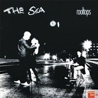 The Sea - Rooftops