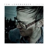 Tom Lüneburger: Lights (Silbermond Musikverlag)