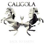 Caligola - Back To Earth (Universal)