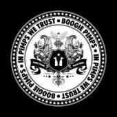 Boogie Pimps - In Pimps we trust