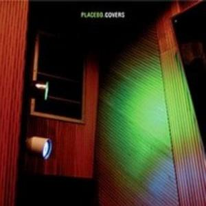 Placebo_Covers