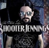 Shooter Jennings - The Other Life (Blue Rose Records)