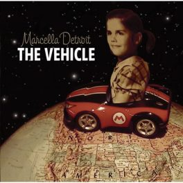 Marcella Detroit - The Vehicle