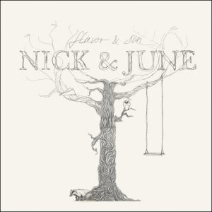 Nick and June - Flavor and Sin