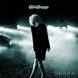 Goldfrapp – Tales of us (Mute)