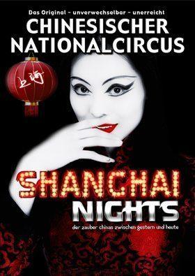 Chinesischer Nationalcircus - Das Original!