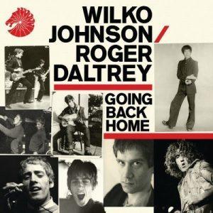 Wilko Johnson / Roger Daltrey - Going back home