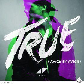 Avicii  – True (Avicii by Avicii)