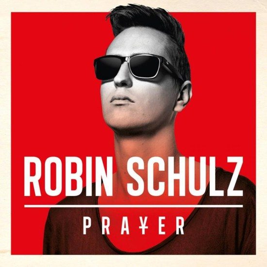 Robin Schulz – Prayer