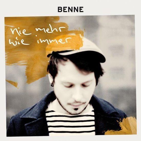 Benne - Nie mehr wie immer