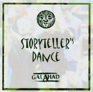 GALAHAD Storyteller's Dance