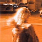 MOONAGES Sane
