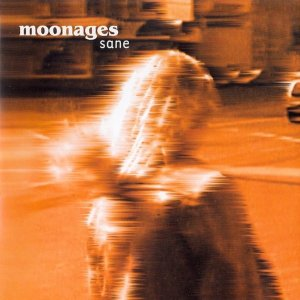 MOONAGES Sane