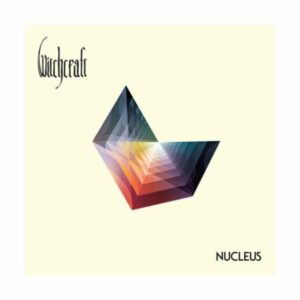 Witchcraft - Nucleus Cover