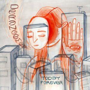 Today Forever - Derangement