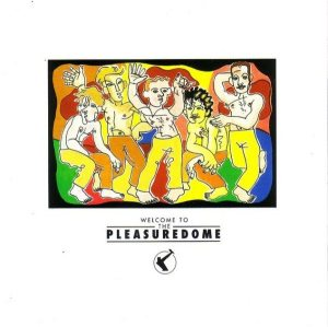 frankie-goes-to-hollywood-welcome-to-the-pleasuredome