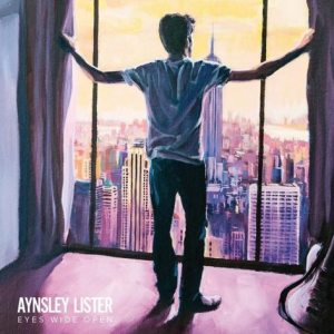 Aynsley Lister - Eyes Wide Open - Straight Talkin' Records