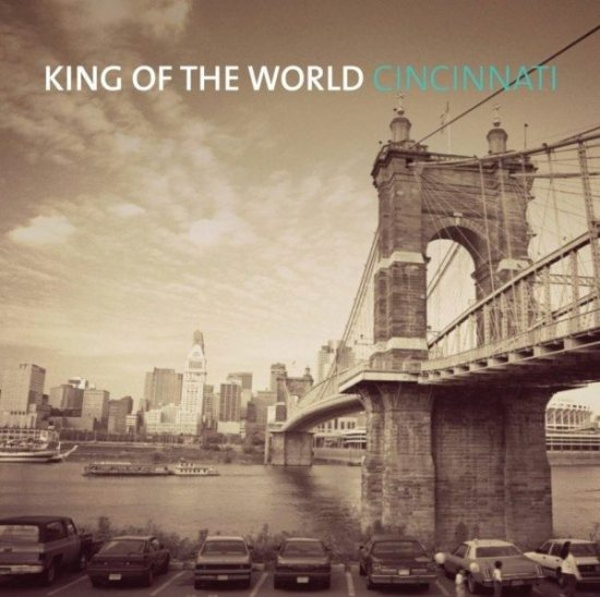 KING OF THE WORLD - Cincinnati - KOTW Records