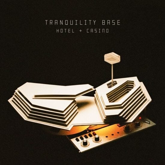 Arctiy Monkeys - Tranquillity Base Hotel & Casino