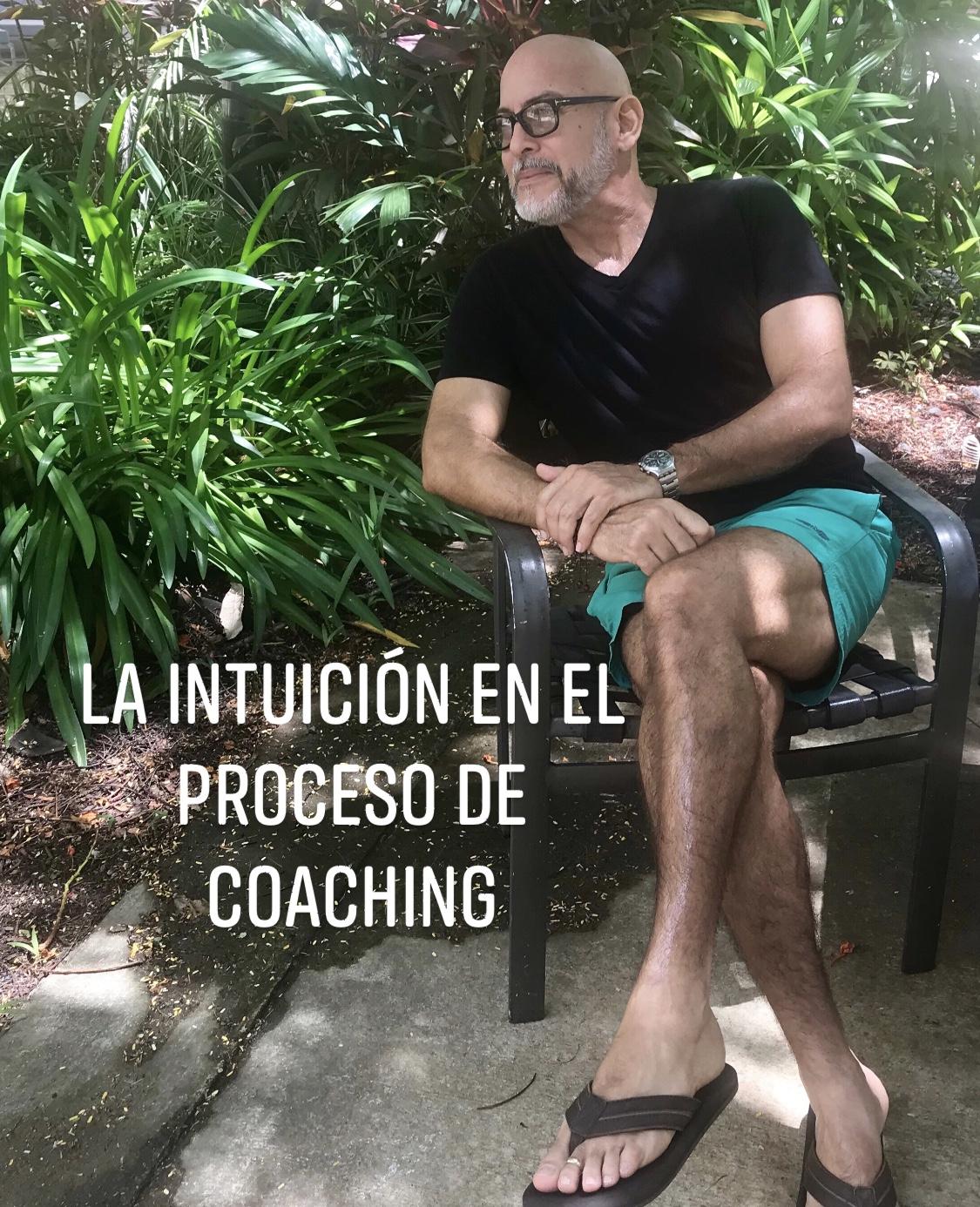 """La intuición en el proceso de """"coaching""""."""