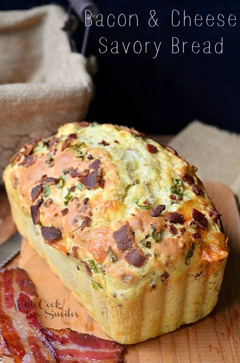 Bacon Cheese Savory Bread Will Cook For Smiles