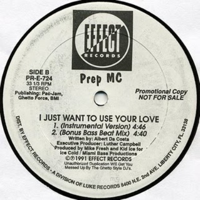 Prep MC - I Just Want To Use Your Love Side B