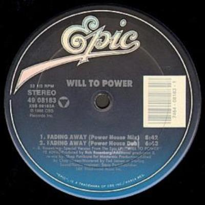 Will To Power - Fading Away A
