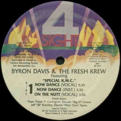Byron Davis & The Fresh Krew - Now Dance & Down With It (1987)