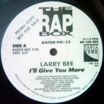 Larry-Bee-Ill-Give-You-More-side-A-
