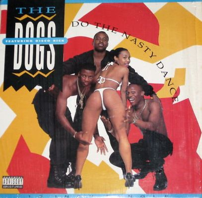 The Dogs featuring Disco Rick - Do The Nasty Dance