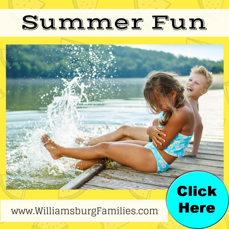Summer Fun WilliamsburgFamilies.com
