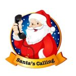 Santa Calling - Signup by Dec 1, 2020 - Santa calls on Tues. Dec 8th!
