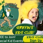 Join Griffin's Kids Club (FREE) and enjoy WM Sports for the whole family!