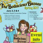 Bodacious Bazaar Spring 2017 – 3 Day Shopping Extravaganza June 2, 3 & 4