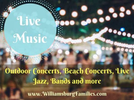 Live Music – Outdoor Concert Series and other Live Music