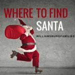 Where to Find Santa in Williamsburg