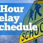 2-hour-delay-schedule-400x266
