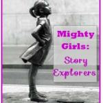 Mighty Girls Story Explorers Register Now!