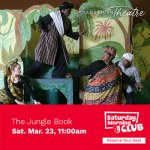 American Theatre Family Shows - Jungle Book on March 23