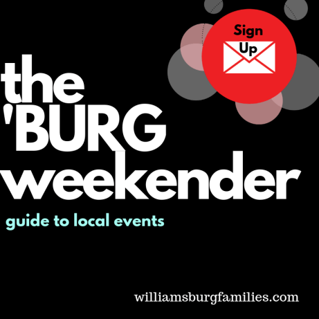 The burg weekender williamsburg families sign up