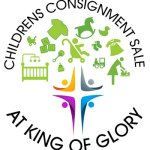 King of Glory Children's Consignment Sale is EARLIER this year!! Aug. 14-17