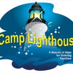 Camp Lighthouse - A Beacon of Hope for Grieving Kids, Teens and Adults