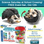 Science Saturday at School Crossing! FREE Event Sat., Oct 12th